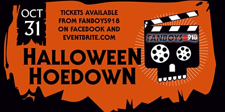 The First Ever Fanboys918 Halloween Hoedown tickets
