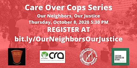 Care Over Cops: Our Neighbors, Our Justice tickets