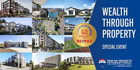 Wealth Through Property. A '60 Minutes with RE/MAX' Event tickets
