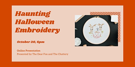 Haunting Halloween Embroidery - ONLINE CLASS tickets