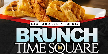 BRUNCH IN TIMES SQUARE - SUNDAYS!! tickets