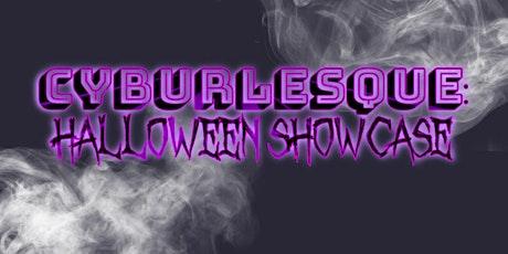 CyBurlesque: Halloween Showcase tickets
