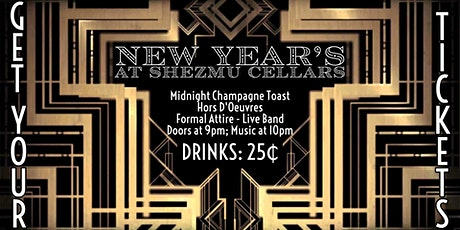 New Years' Eve at Shezmu Cellars tickets