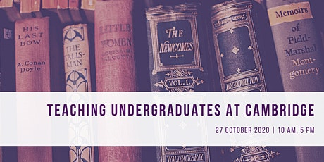 Teaching Undergraduates at Cambridge Panel 2 tickets