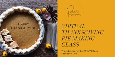 Virtual Thanksgiving Pie Making Class tickets