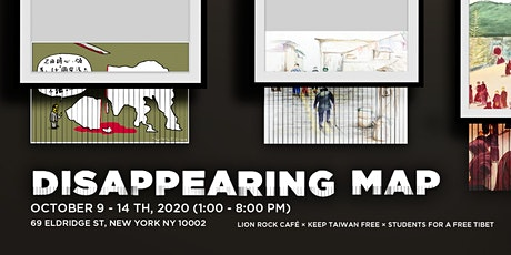 Art exhibit: Disappearing Map 消失的版圖 tickets