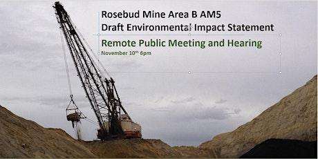 Rosebud Mine Area B AM5 Draft EIS - Virtual Public Meeting and Hearing tickets