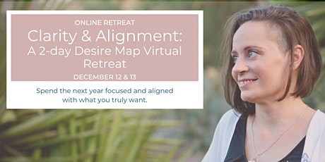 Clarity & Alignment: A Virtual 2-Day Retreat tickets