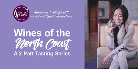 [Virtual Tasting] MOW's Wines of the North Coast: Napa Valley tickets