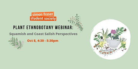Plant Ethnobotany Webinar: Squamish and Coast Salish Perspectives tickets
