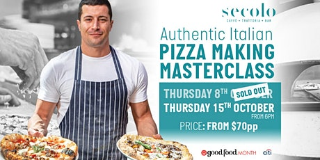 SOLD OUT***Authentic Italian Pizza Making Masterclass***SOLD OUT tickets