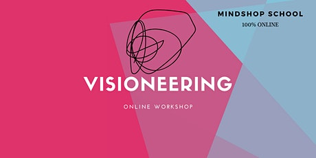 VISIONEERING™|Turn Ideas to Impactful Products tickets