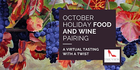 Wine and Food Pairings for October Holidays - Tasting with a twist tickets