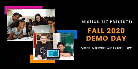 Mission Bit Presents: Fall 2020 Demo Day tickets