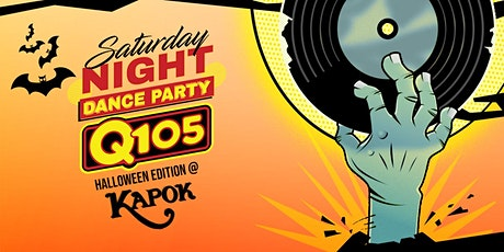 Kapok Special Events Saturday Night Dance Party Q105 Halloween Edition tickets