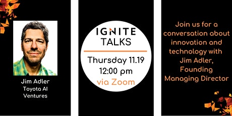 Ignite Talks with Jim Adler of Toyota AI Ventures tickets
