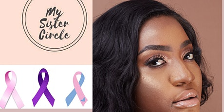 My Sister Circle Annual Awareness Celebration! tickets