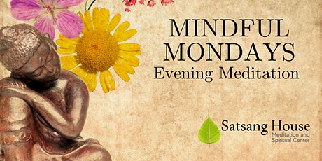 Mindful Mondays: Dharma Talk and Meditation (Online) tickets