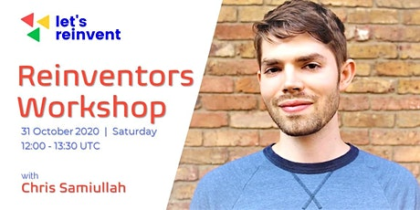 Reinventors Workshop with Chris Samiullah tickets