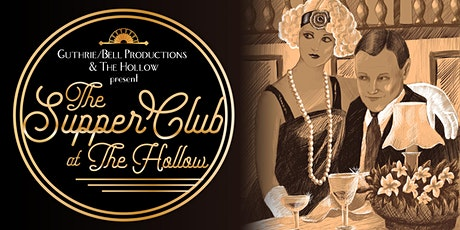 The Supper Club at the Hollow featuring Liam Benjamin tickets
