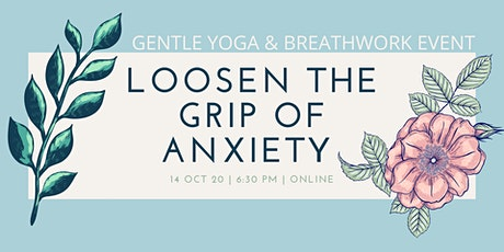 Loosen the grip of Anxiety tickets