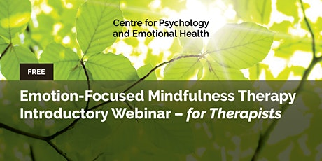 Emotion-focused Mindfulness Therapy Introductory Webinar - For Therapists tickets