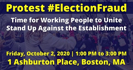 Join Dr.SHIVA in a protest against #ElectionFraud in Massachusetts tickets