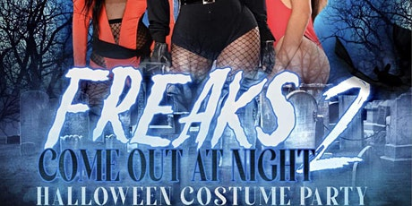 Freaks Come Out At Night pt2 Halloween Party Host by Kurtis_LilBoyFresh tickets