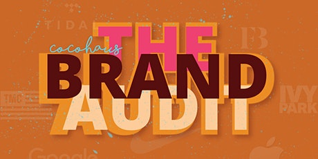 Copy of CoCoHaus Brunch & Brand Werkshop: The Audit tickets