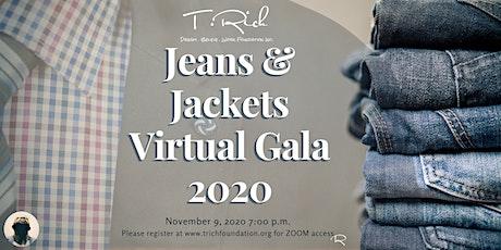 T. Rich Dream. Believe. Work Foundation, Inc. Jeans & Jacket Virtual Gala tickets