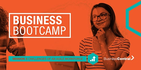 Business Bootcamp - Challenges of an Agile Workforce tickets
