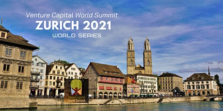 Zurich 2021 Q3 Venture Capital World Summit Tickets
