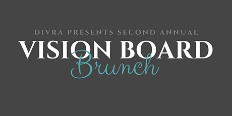 2nd Annual Vision Board Brunch tickets