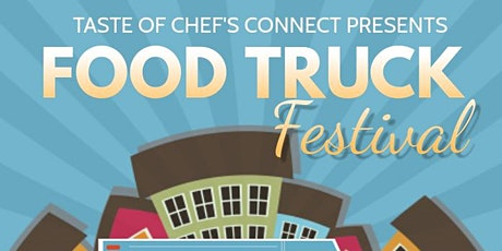Taste of Chef's Connect Food Truck Festival tickets