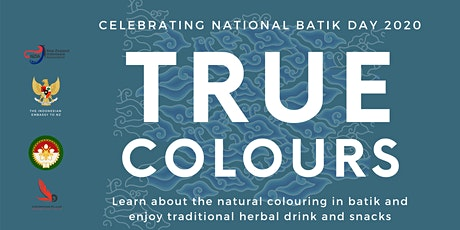 TRUE COLOURS - The natural ways of colouring Batiks tickets