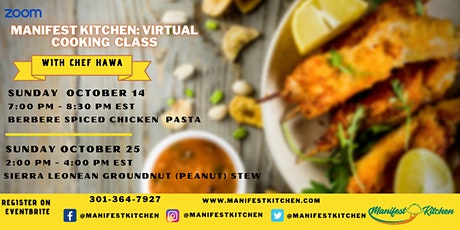 Manifest Kitchen Presents: Virtual  African Cooking Classes tickets