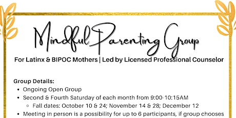 Mindful Parent Counseling Group for Latinx & BIPOC Moms tickets