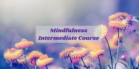 Mindfulness Intermediate Course starts Nov 5 (4 online sessions) tickets