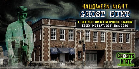 Ghost Hunt Essex Museum & Fire/Police Station | Essex, MD | Sat. Oct. 31st tickets