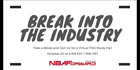 Break into the Industry: A Virtual Film Study Hall tickets