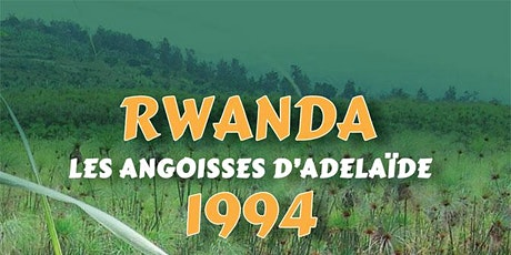 Lunch & Launch - Rwanda - Les Angoisses D'Adelaide 1994 (Arthemon Rurangwa) tickets