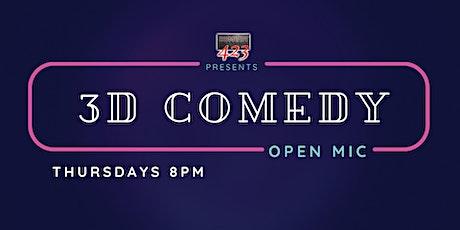 3D Comedy Open Mic tickets