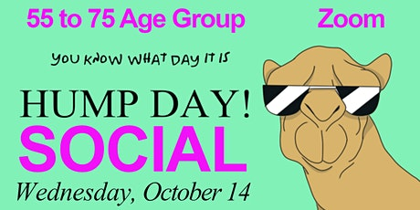 55 to 75 Age Group Hump Day Social with Icebreakers ~ Online Virtual Zoom tickets