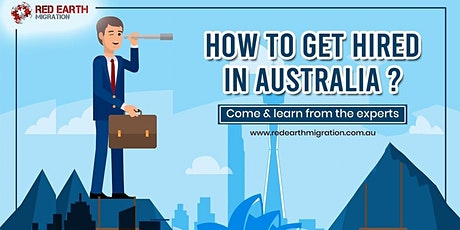 Expert Advice for Getting Hired in Australia tickets