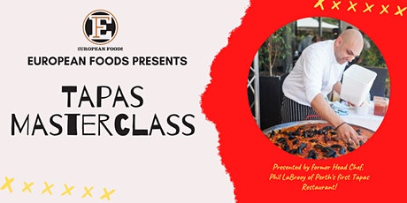 Tapas Masterclass with Phil LaBrooy tickets