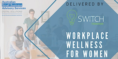 Workplace Wellness for Women tickets