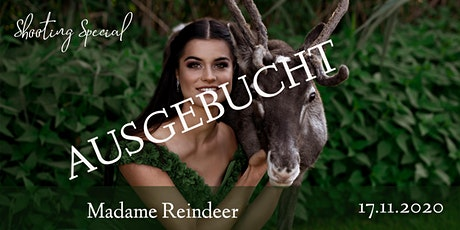 "Shooting Special ""Madame Reindeer"" Tickets"