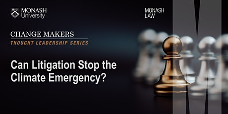 Change Makers: Can Litigation Stop the Climate Emergency? tickets