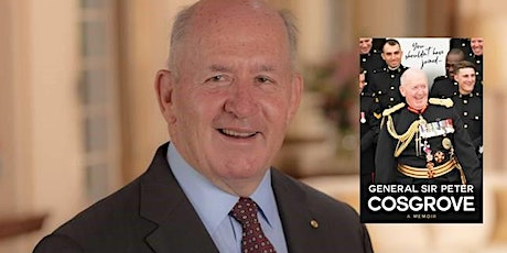 Special Online Event: General Sir Peter Cosgrove 'in conversation' tickets