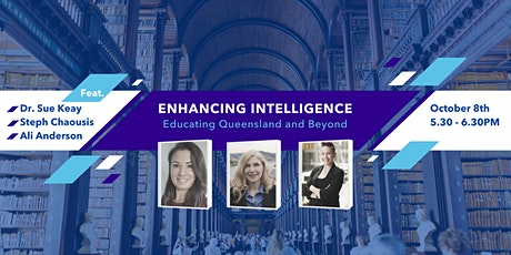 Enhancing Intelligence – Educating Queensland and Beyond tickets